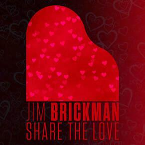 Jim Brickman Share The Love